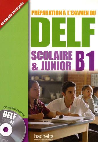 Préparation à l'examen du DELF scolaire & junior B1