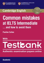 Common Mistakes at IELTS ... and how to avoid them Intermediate Paperback with Testbank Academic