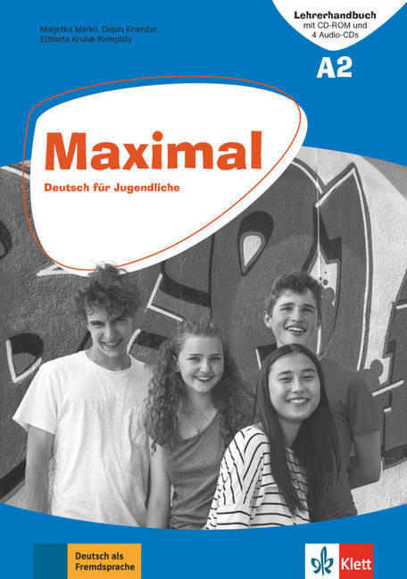 Maximal A2 Lehrerhandbuch mit CD-ROM, 2 Audio-CDs zum Kursbuch und 1 Audio-CD zum Arbeitsbuch