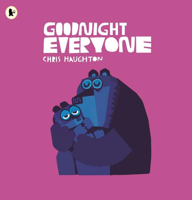Goodnight Everyone (Chris Haughton)