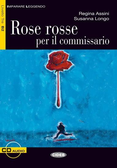 Rose rosse per il commissario