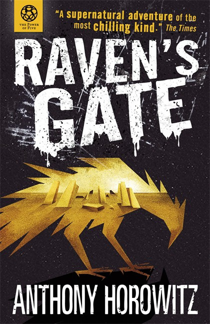 The Power Of Five: Raven's Gate (Anthony Horowitz)