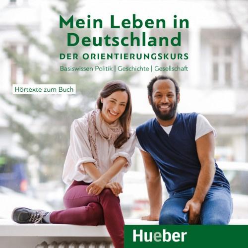 Mein Leben in Deutschland – der Orientierungskurs  Audio-CD