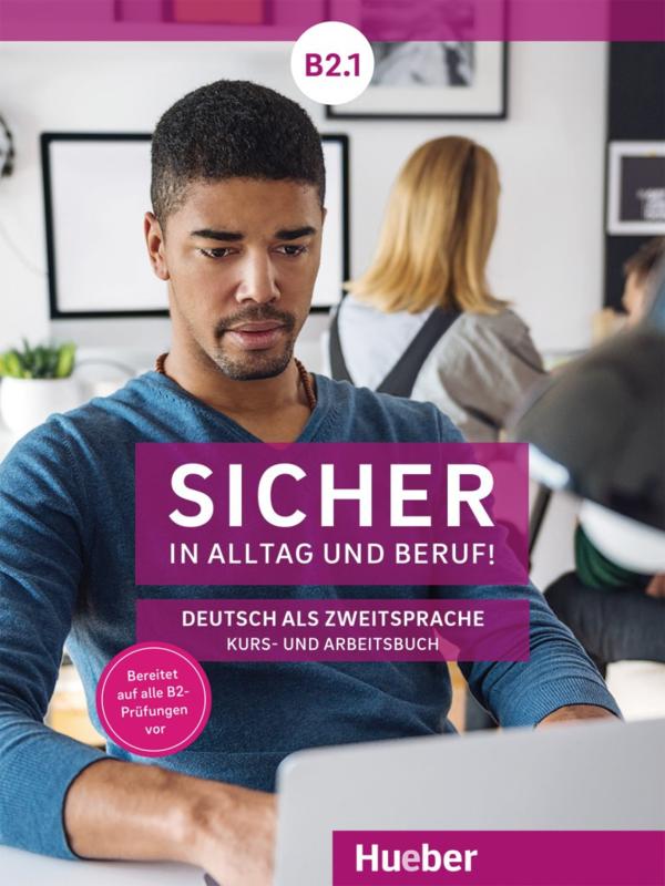 Sicher in Alltag und Beruf! B2.1 Digitaal Studentenboek