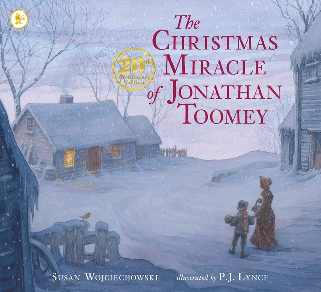 The Christmas Miracle Of Jonathan Toomey 20th Anniversary Edition (Susan Wojciechowski, P. J. Lynch)