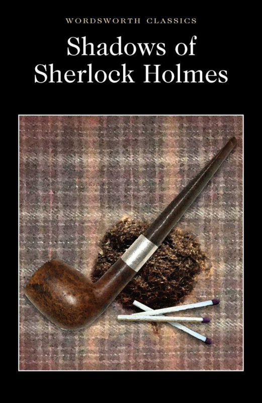 Shadows of Sherlock Holmes(Davies, D.S.(Ed.))