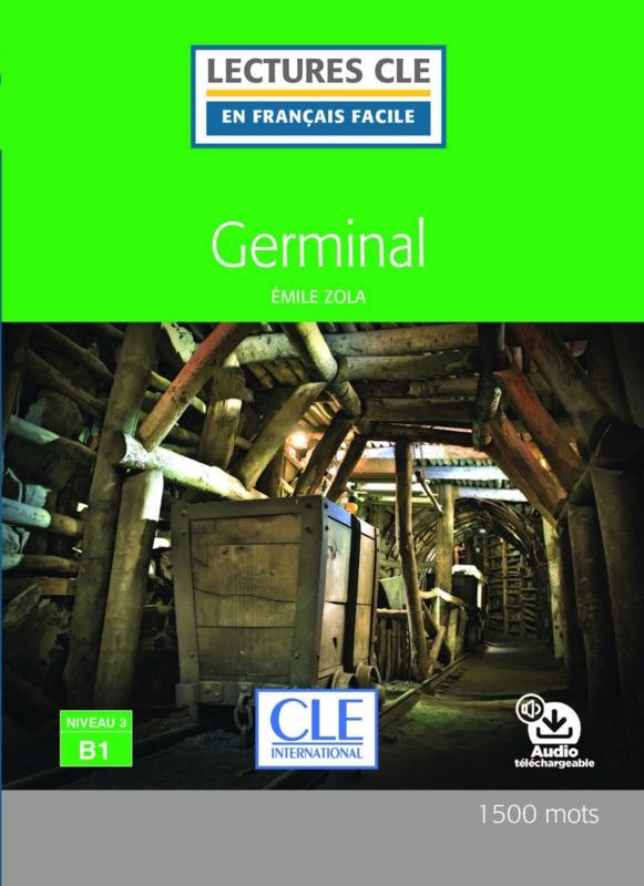 Germinal - Niveau 3/B1 - Lecture CLE en Français facile - Livre