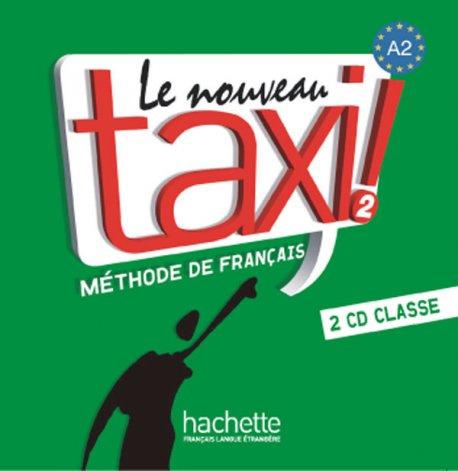 Le Nouveau Taxi ! 2 - CD audio classe (x2)