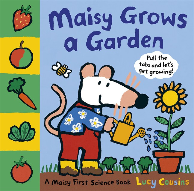 Maisy Grows A Garden (Lucy Cousins)