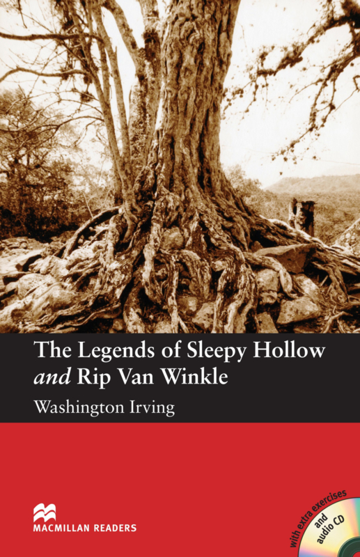 Legends of Sleepy Hollow and Rip Van Winkle, The Reader with Audio CD