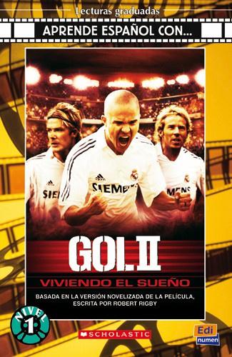 Gol II. Viviendo un sueño + CD