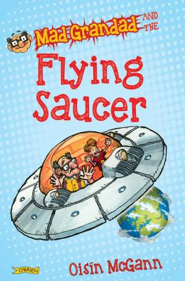 Mad Grandad and the Flying Saucer