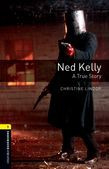 Oxford Bookworms Library Level 1: Ned Kelly: A True Story