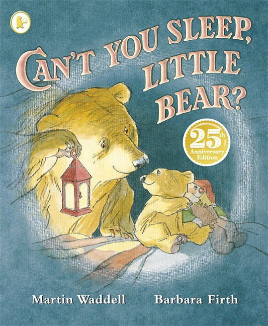 Can't You Sleep, Little Bear? 25th Anniversary Edition (Martin Waddell, Barbara Firth)