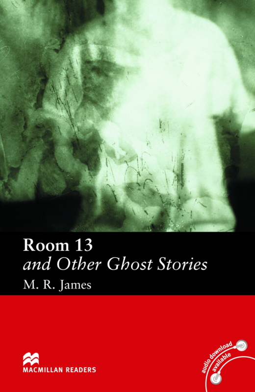 Room 13 and Other Ghost Stories Reader