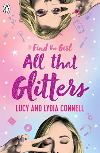 Find The Girl: All That Glitters (Lucy Connell)