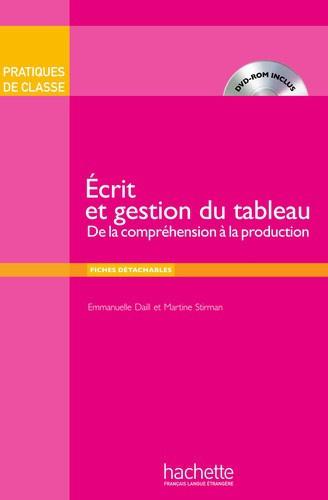 Ecrit et gestion du tableau - De la compréhension à la production