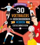 30 voetballers die geschiedenis hebben geschreven (Luca De Leone) (Hardback)