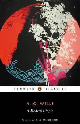 A Modern Utopia (H G Wells)