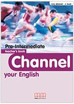 Channel Your English Pre-intermediate Teacher's Book