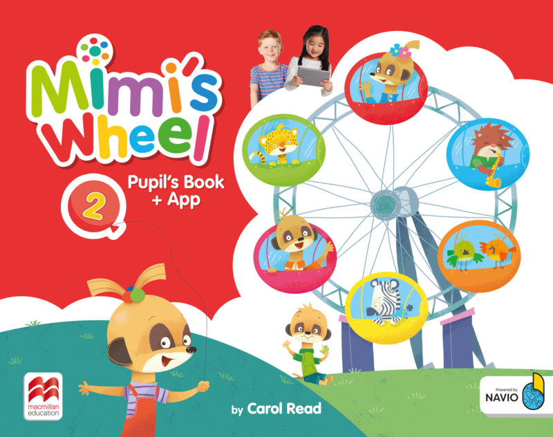 Mimi's Wheel Level 2 Pupil's Book with Navio App