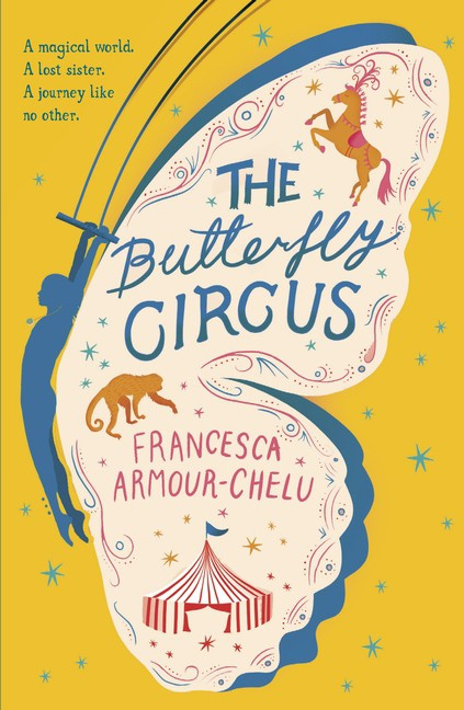 The Butterfly Circus (Francesca Armour-Chelu)