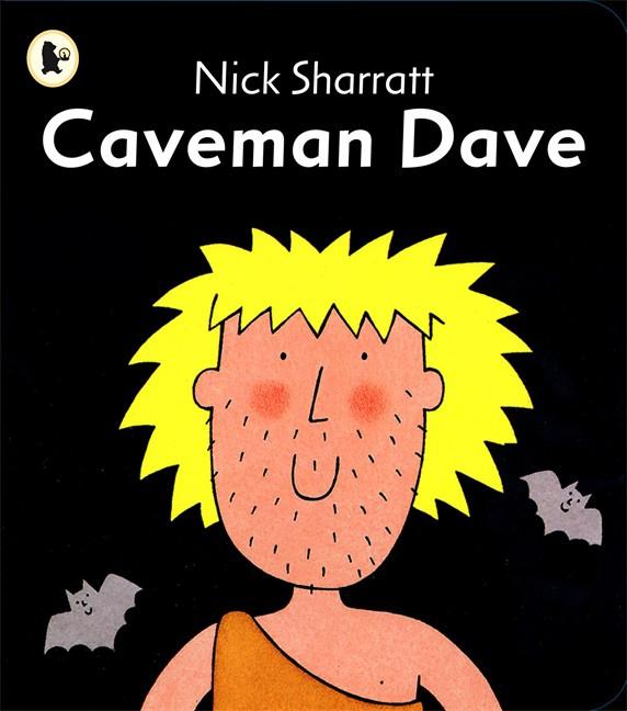 Caveman Dave (Nick Sharratt)