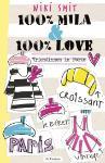 100% Mila & 100% Love (Niki Smit)
