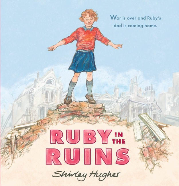 Ruby In The Ruins (Shirley Hughes)