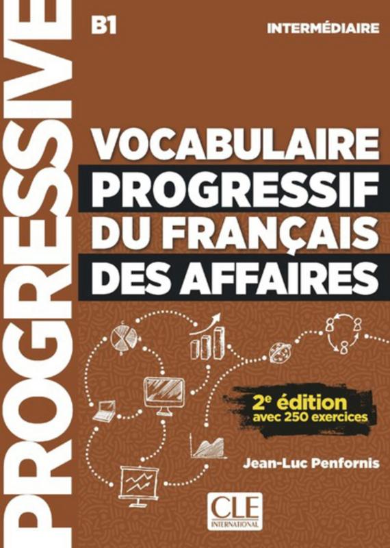 Vocabulaire progressif du français des affaires - Niveau intermédiaire - Livre + CD - 2ème édition - Nouvelle couverture