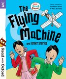 Biff, Chip and Kipper: The Flying Machine and Other Stories