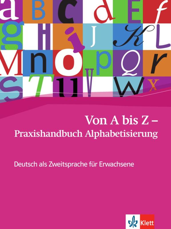 Von A bis Z - Praxishandbuch Alphabetisierung
