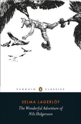 The Wonderful Adventure Of Nils Holgersson (Selma Lagerlöf)