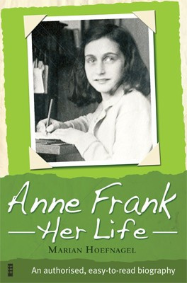 Anne Frank; her life