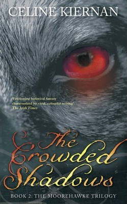 The Crowded Shadows (Celine Kiernan, Finbarr O'Connor)