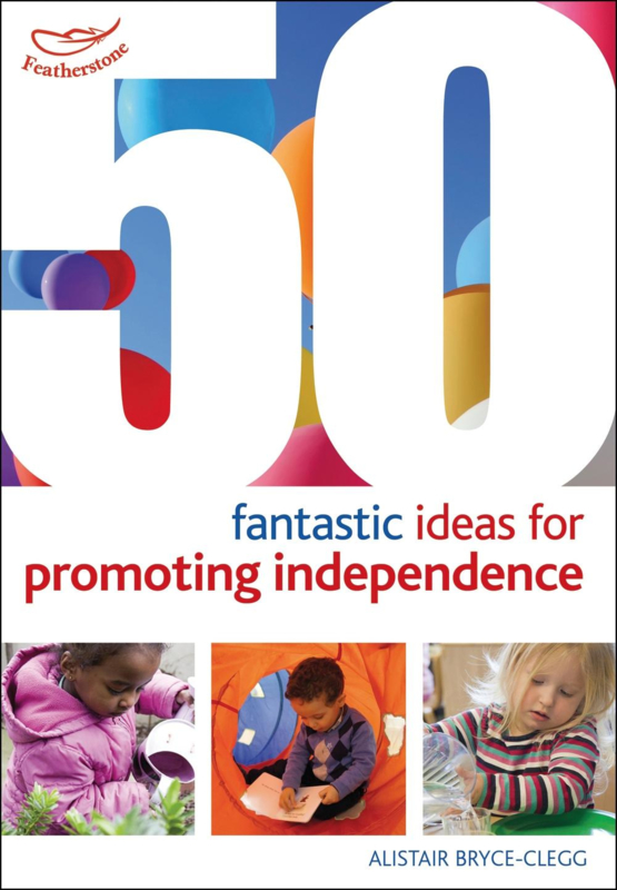 50 Fantastic ideas for Promoting Independence