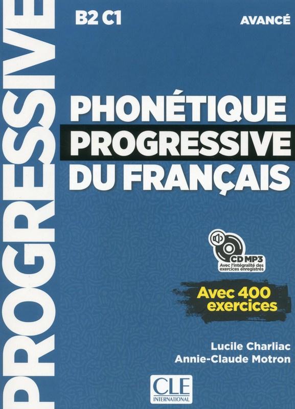 Phonétique progressive du français - Niveau avancé - Livre + CD - Nouvelle couverture