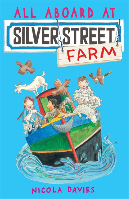 All Aboard At Silver Street Farm (Nicola Davies, Katharine McEwen)