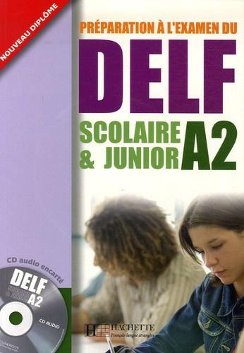 Préparation à l'examen du DELF A2 scolaire & junior