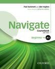 Navigate A1 Beginner Coursebook, E-book And Oxford Online Skills Program