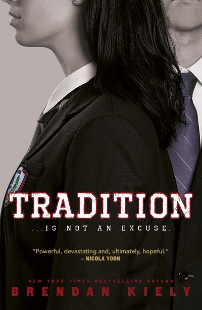 Tradition (Brendan Kiely)