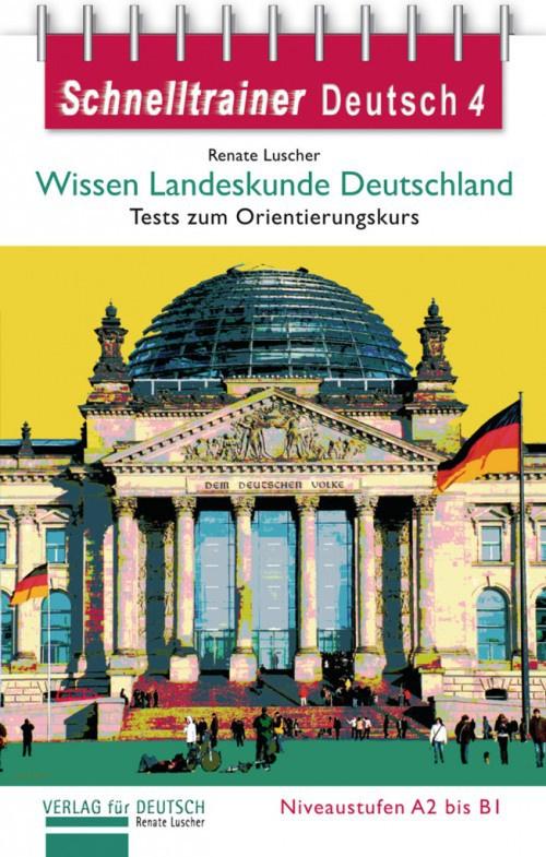 Wissen Landeskunde Deutschland Landeskunde