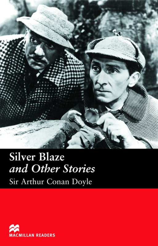 Silver Blaze and Other Stories Reader