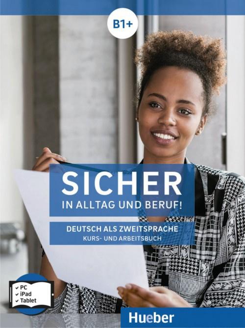 Sicher in Alltag en Beruf! B1+ Digitaal Studentenboek