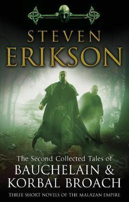 The Second Collected Tales Of Bauchelain & Korbal Broach (Steven Erikson)