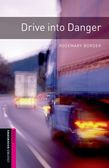 Oxford Bookworms Library Starter Level: Drive Into Danger