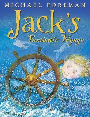Jack's Fantastic Voyage (Michael Foreman) Paperback / softback