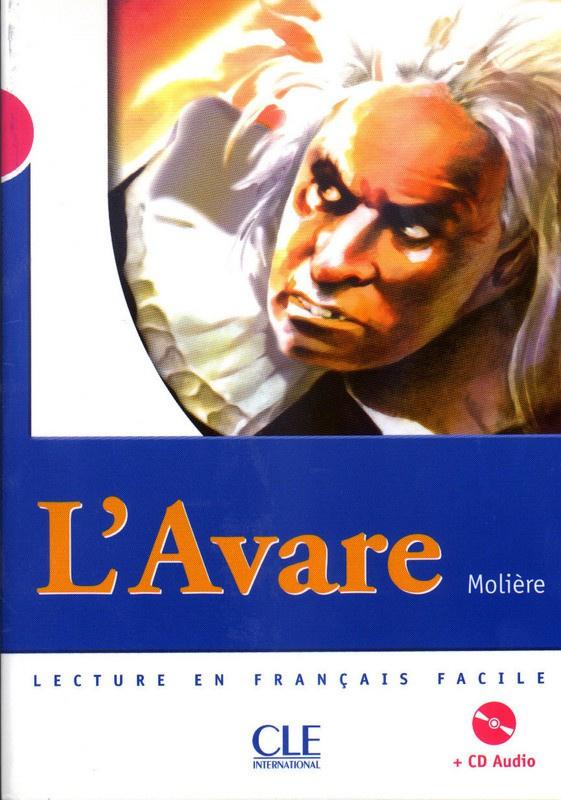 LAvare - Niveau 3 - Lecture Mise en scène - Livre + CD
