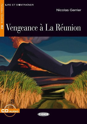 Vengeance à La Réunion