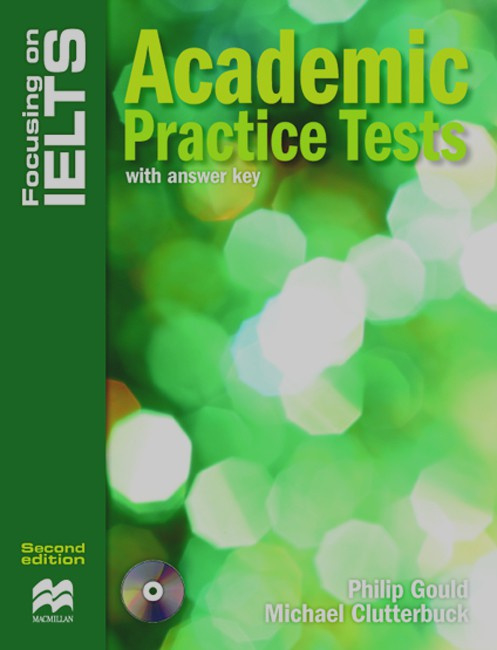 Focusing on IELTS Academic Practice Tests With Key & Audio CD Pack